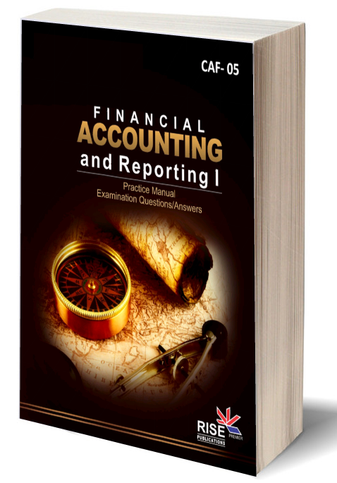 Financial Accounting & Reporting -1 (Rise College)